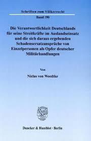 schadensersatzansprüche die verantwortlichkeit deutschlands für seine streitkräfte im