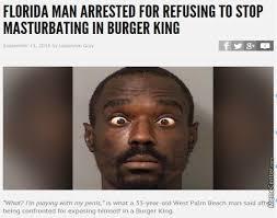 Florida Man Meme - 28 florida men who met their destiny in the headlines wtf