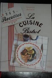 livre cuisine bistrot la cuisine bistrot balade gourmande de cécile