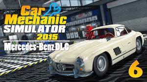 mercedes espa l car mechanic simulator 2015 mercedes 300 sl parte 3 en