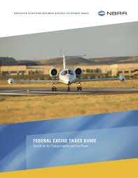 federal excise taxes nbaa national business aviation association