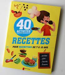marmitons recettes cuisine livre 40 recettes pour marmitons de 7 à 10 ans cabane à idées