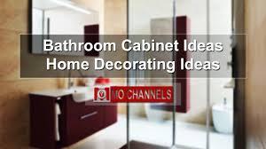 bathroom cabinet ideas home decorating ideas youtube