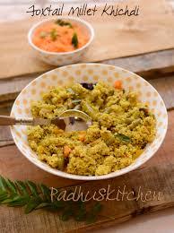 cuisine milet foxtail millet khichdi korra thinai kichadi healthy lunch ideas