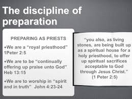 the discipline of worship the discipline of preparation