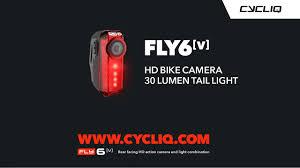 fly bike light camera fly6 v rear facing hd bike camera 30 lumen tail light youtube