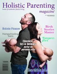 Holistic Parenting Magazine Home of Authentic Family Living