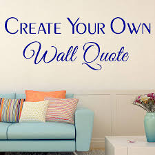 wall decoration make your own wall decal quote lovely home
