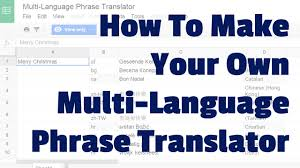 how to make your own multi language phrase translator