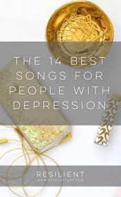 14 Best Inspiration Images On The 14 Best Songs For People With Depression