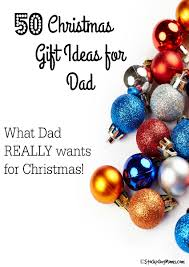 christmas gifts for a dad who has everything best images