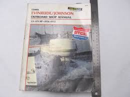 1956 1972 clymer evinrude johnson outboard shop manual 1 5 125 hp