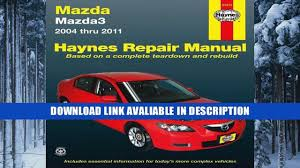 popular collection mazda3 2004 thru 2011 haynes repair manual by