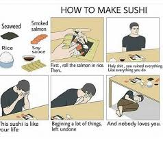 How To Make Meme - how to make sushi smoked seaweed salmon rice soy sauce first roll