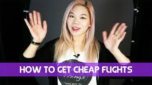 how to get cheap flights japan u0026 korea youtube