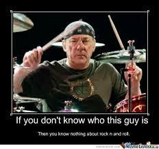 Neil Peart Meme - neal peart best drummer in the universe by bighercules meme center