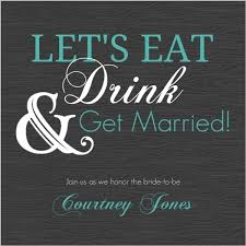 Eat Drink And Be Married Invitations Modern Eat Drink And Getting Married Bridal Shower Invitation