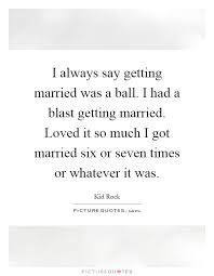 Getting Married Quotes Getting Married Quotes U0026 Sayings Getting Married Picture Quotes