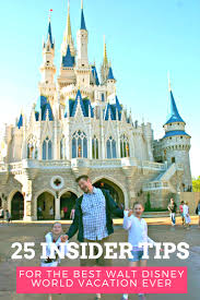 Walt Disney World 25 Top Secret Tips To Rock Your Disney World Vacation With Kids