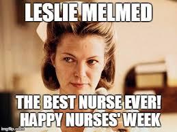 Happy Nurses Week Meme - nurse ratched imgflip