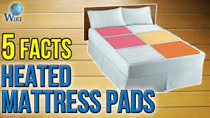 heated mattress pads 5 fast facts youtube