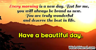 every morning is a new day sweet morning message