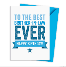 happy birthday brothers in law quotes cards sayings