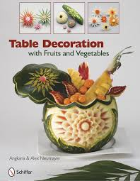 fruit decorations table decoration with fruits and vegetables angkana and alex