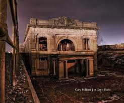 abandoned places in indiana gary indiana a city s ruins by david tribby blurb books