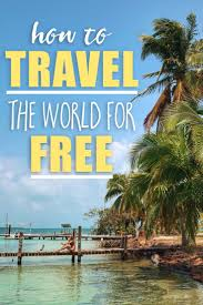 how to travel for free images How to travel the world for free the blonde abroad jpg
