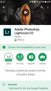 android compatible new lightroom cc for android not compatible with samsung galaxy s7