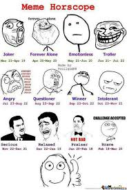Challenge Accepted Meme Face - meme zodiac signs meme zodiac and horoscopes
