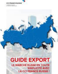 chambre de commerce franco russe guide export le marché russe en toute simplicité cci