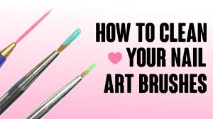 Best Nail Art Brushes How To Clean Your Nail Art Brushes Youtube