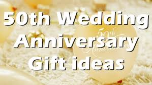 wedding anniversary gifts 50th golden wedding anniversary gift ideas top 100 gifts bash
