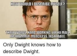 Dwight Meme Generator - the office meme generator office best of the funny meme