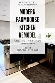 farmhouse style kitchen cabinets what we loved and didn u0027t about our modern farmhouse style kitchen