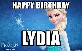 Frozen Birthday Meme - happy birthday lydia frozen elsa ana meme generator