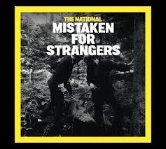 The National by The National U2013 Mistaken For Strangers Lyrics Genius Lyrics