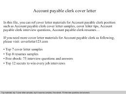 Accounts Payable Clerk Resume Sample by Account Payable Clerk Cover Letter 1 638 Jpg Cb U003d1409261662