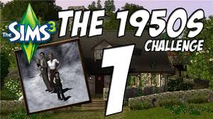 1950 S House by Let U0027s Play Sims 3 1950 U0027s Challenge Ep 1 Youtube