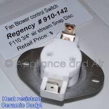 910 142 regency ceramic fan thermodisc switch wood gas stove