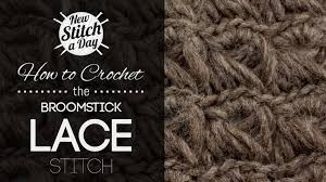 broomstick lace the broomstick lace stitch crochet stitch 72