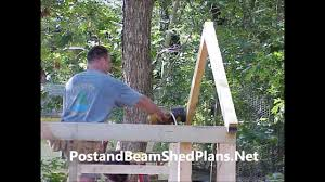 Small Post And Beam Homes by Post And Beam Shed Plans U0026 Building Guide Youtube