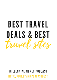 best travel deals images Best travel sites best travel deals your millennial money png
