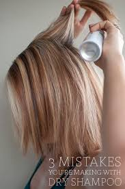 Wash Hair Before Coloring - 3 mistakes you u0027re making with dry shampoo hair romance