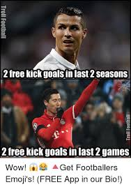 Free Meme App - 2 free kick goals in last 2 seasons a 2 free kick goals in last 2