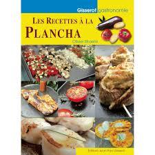 livre cuisine plancha livre les recettes à la plancha