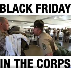 Black Friday Meme - this is what black friday looks like in the us marine corps