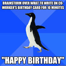 brainstorm over what to write on co worker u0027s birthday card for 10